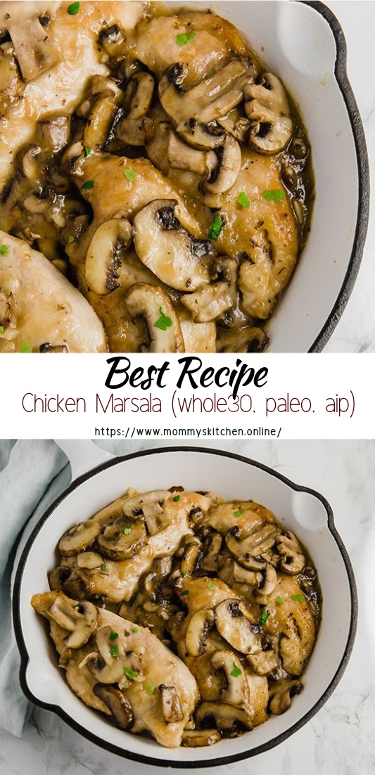Chicken Marsala (whole30, paleo, aip) #vegan #vegetarian #soup #breakfast #lunch