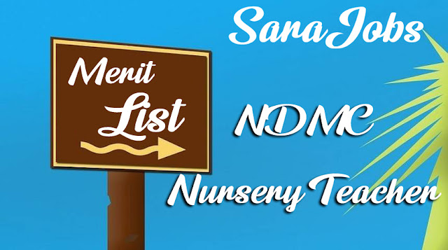 NDMC Nursery Teacher Merit List