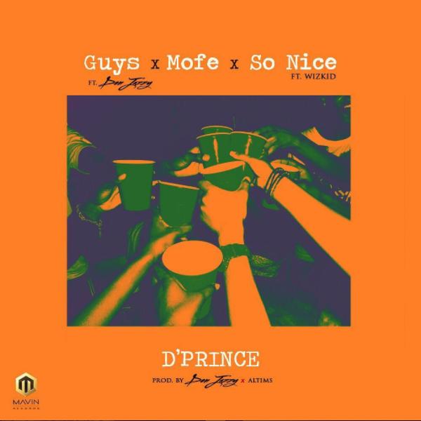 D'Prince - So Nice ft Wizkid