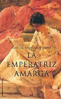 Reina, Manuel Francisco - La Emperatriz Amarga
