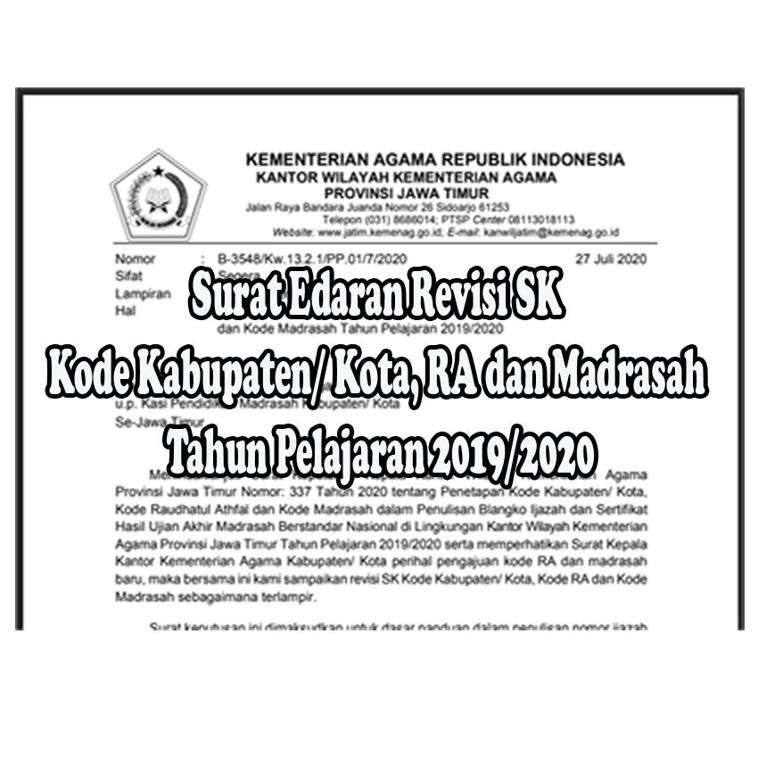 Surat Edaran Revisi SK Kode Kabupaten/ Kota, RA dan Madrasah Tahun Pelajaran 2019/2020