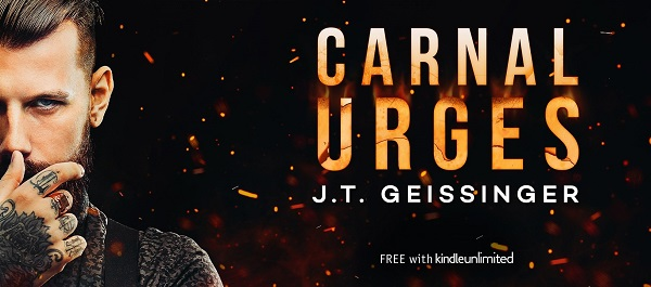 Carnal Urges by J.T. Geissinger. Free with Kindle Unlimited.
