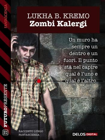 Zombi Kalergi (Lukha B. Kremo)