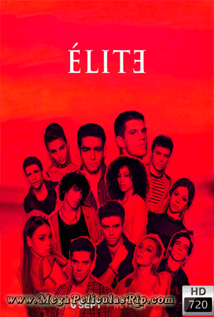 Elite Temporada 2 [720p] [Latino-Castellano-Ingles] [MEGA]
