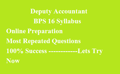 Deputy Accountant Syllabus for PPSC TEST 2020| PPCS MCQS | Past Papers