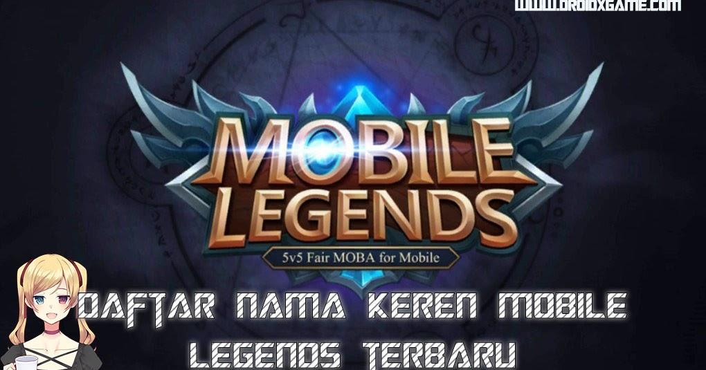 bikin nama mobile legend keren terbaru - download game