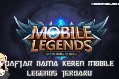 Bikin Nama Mobile Legend Keren Terbaru