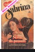 Barbara Kaye - NEVOA DO PASSADO