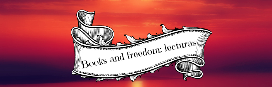 Books and freedom: lecturas