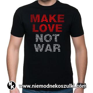 koszulka Make love not war