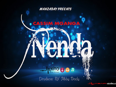 Kassim Mganga - Nenda