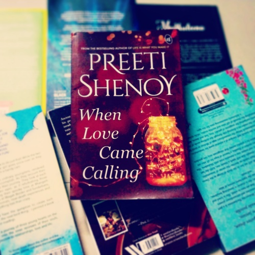 When Love Came Calling by Preeti Shenoy