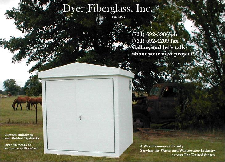Dyer Fiberglass Covers and Fiberglass Custom Buildings