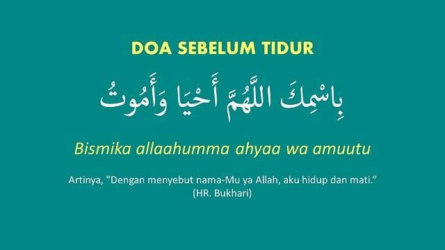 Bismika Allahumma Ahya Wa Amut: Bacaan Doa Sebelum Tidur dan Artinya