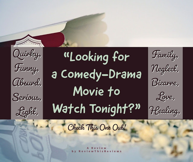 Are You Looking for a Comedy-Drama Movie to Watch