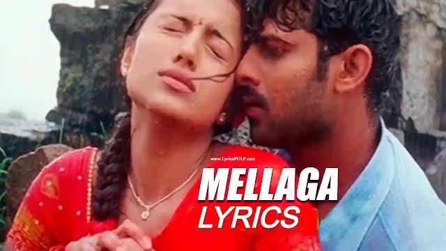 Mellagaa Karagani Song Lyrics - VARSHAM - S P Charan