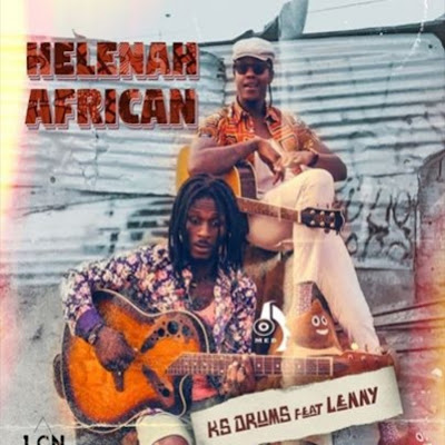 Ks Drums - Helenah African (feat. Lenny) 2019.png