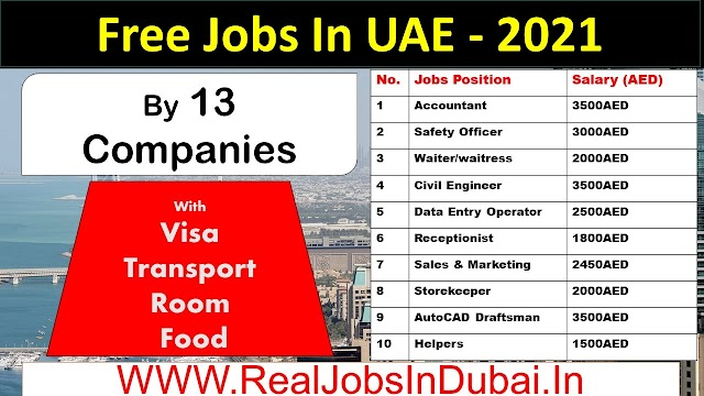 Jobs In Dubai For Indians , Pakistanies & Foreigners - UAE 2021