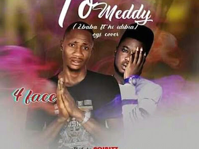 DOWNLOAD MUSIC: 4Face - Letter To Meddy