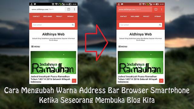 Cara Mengubah Warna Address Bar Browser di Smartphone Ketika Membuka Blog Kita