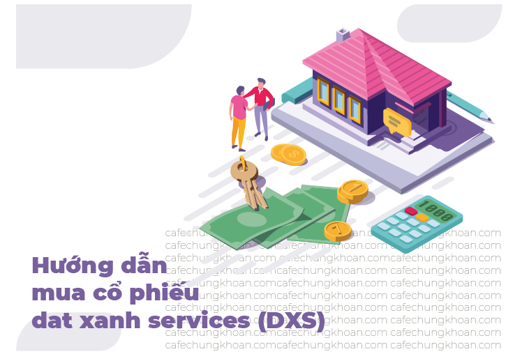 Hướng dẫn mua cổ phiếu DXS tại VCSC
