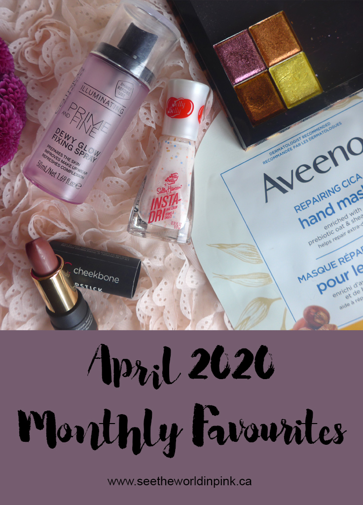 April 2020 - Monthly Favourites!