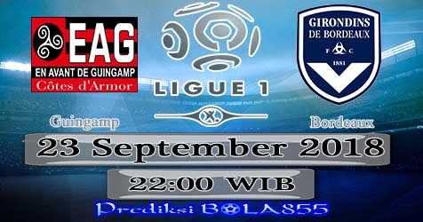 Prediksi Bola855 Guingamp vs Bordeaux 23 September 2018
