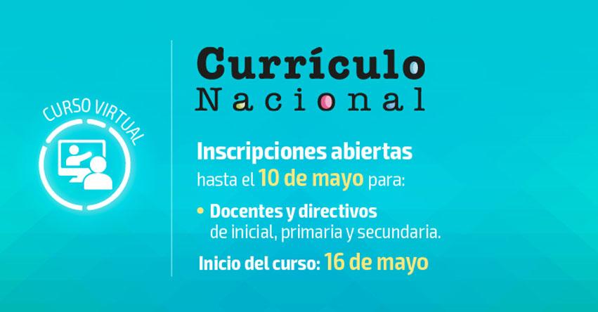 Convocan a curso sobre «Currículo Nacional», para los niveles Inicial, Primaria y Secundaria [INSCRIPCIÓN] www.perueduca.pe