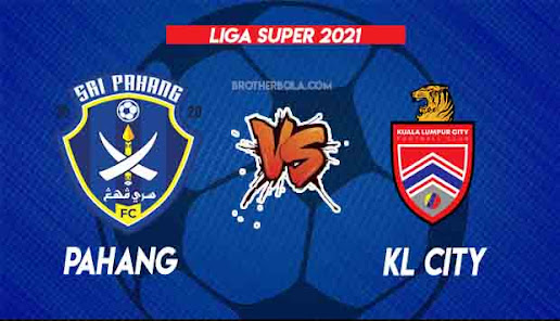 Live Streaming Pahang vs KL City 20.8.2021