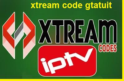 xtream code gtatuit