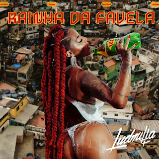 Ludmilla - Rainha da Favela (Foca no Meu Bumbum)