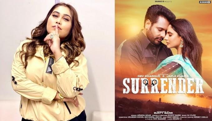 Following the delay in releasing the films in Lockdown, Dev Kharoud has worked with Japji Khaira in Afsana Khan's song Surrender