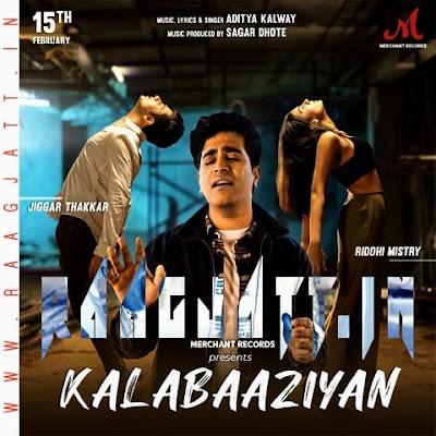 Kalabaaziyan by Aditya Kalway lyrics