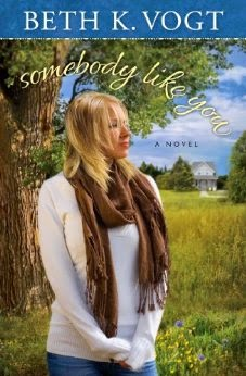 'SOMBODY LIKE YOU,' BY BETH K. VOGT. Sharing thoughts on the 2014 contemporary novel © Rissi JC / Rissiwrites.com