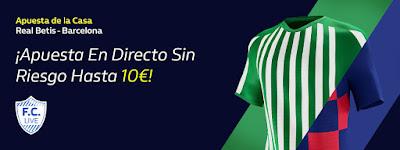 william hill promocion Betis vs Barcelona 9 febrero 2020
