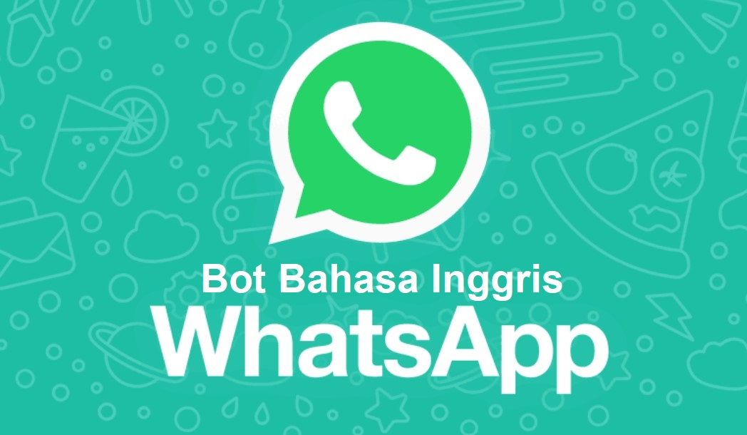 Bot Bahasa Inggris Whatsapp