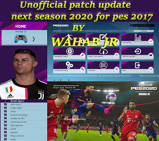 PES 2017 Next Season Patch 2020 Unofficial Update by WAHAB JR Season 2019/2020