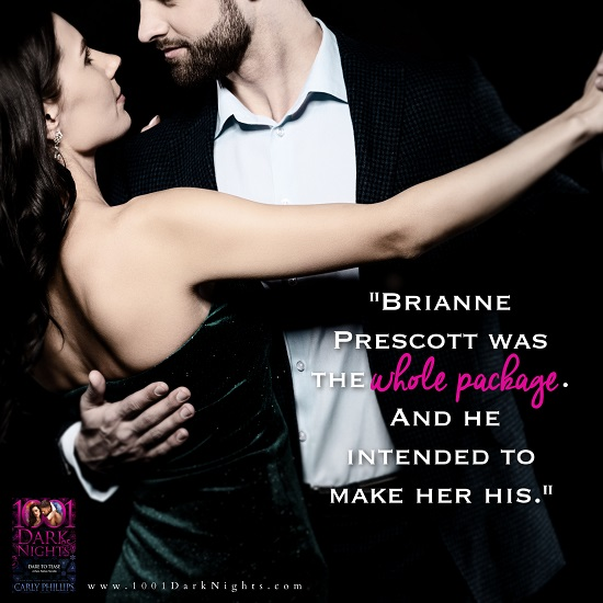 Brianne Prescott was the whole package. And he intended to make her his.