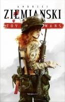 http://fabrykaslow.com.pl/ksiazki/toy-wars-wyd-2017-andrzej-ziemianski/
