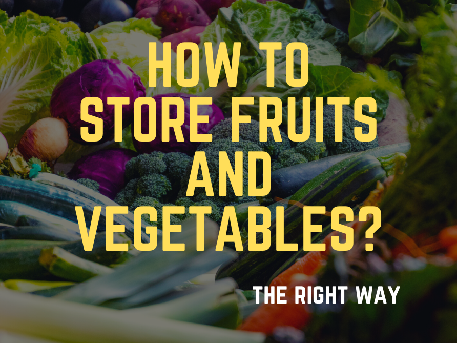 store fruits and vegetables the right way