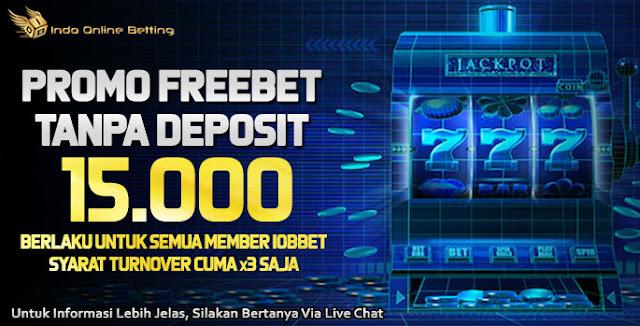 Promo Freebet 15000 Tanpa Deposit Persembahan Iobbet Website Bandar Judi Casino Online Deposit Pulsa Tanpa Potongan Playstar Deposit Pulsa