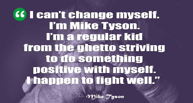 Quotes on Mike Tyson