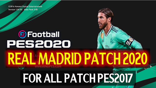 PES2017 Real Madrid Patch 2020 by DZPLAYZ
