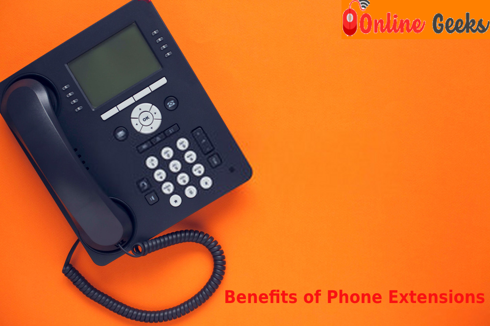 What is Phone Extension and what Are the Benefits of Phone Extensions?