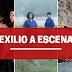 Exilio a escena
