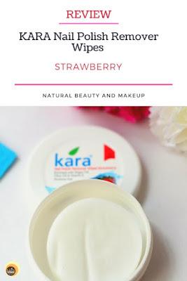 Kara acetone free Nail Polish Remover Wipes Strawberry Review