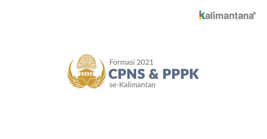 Formasi CPNS PPPK se-Kalimantan