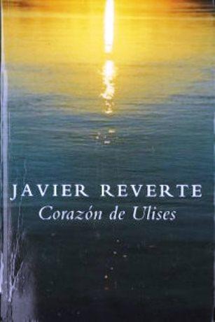 El corazón de Ulises – Javier Reverte