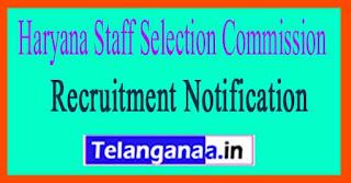 Haryana Staff Selection Commission HSSC Recruitment Notification 2017