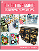 Eileen Hull's Die Cutting Magic EBook